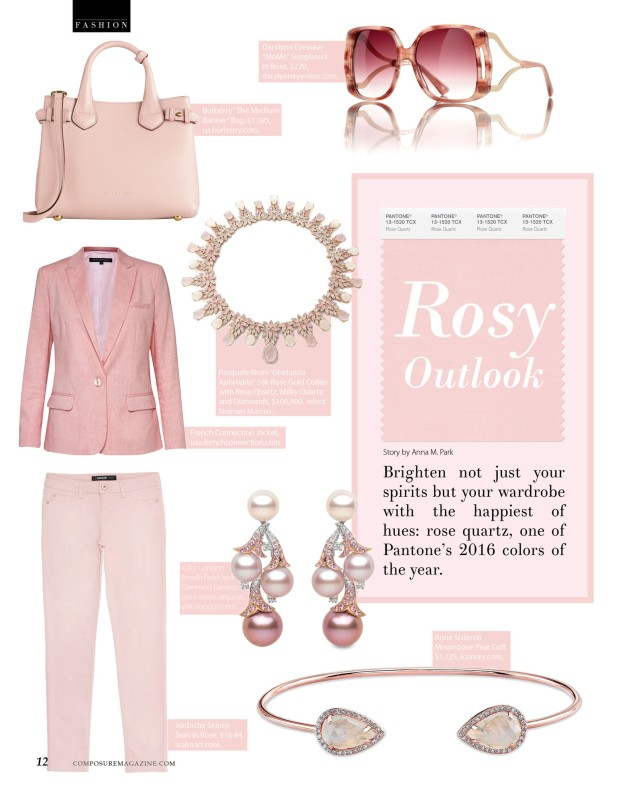 Rosy Outlook Pantone's 2016 color of the year rose quartz story for Composure Magazine
